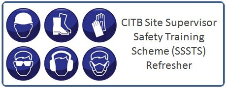 CITB Site Supervisor Safety Training Scheme (SSSTS) Refresher