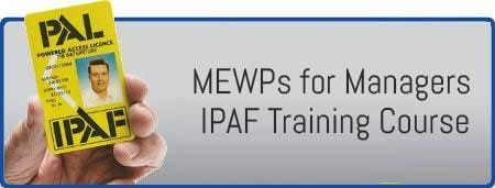 MEWPs for Managers - IPAF Training Course