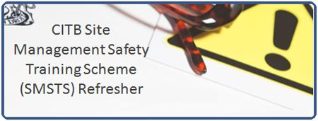CITB Site Management Safety Training Scheme (SMSTS) Refresher